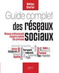Guide complet des réseaux sociaux - Mathieu Chartier - Evigeo - Formation réseaux sociaux DIF
